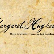 Voorstelling Margaret Hughes